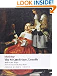 The Misanthrope, Tartuffe, and Other...