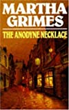 img - for By Martha Grimes - The Anodyne Necklace (1990-08-03) [Paperback] book / textbook / text book