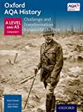 img - for Oxford AQA History for A Level: Challenge and Transformation: Britain c. 1851-1964 book / textbook / text book