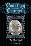 Image of Courtney Crumrin Volume 6: The Final Spell Special...
