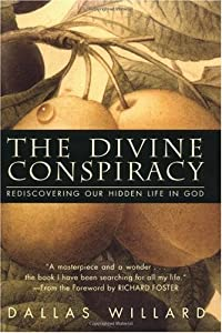 Cover of &quot;The Divine Conspiracy: Rediscov...
