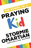 The Power of a Praying� Kid (English Edition)