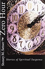Zero Hour: Stories of Spiritual Suspense