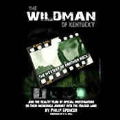 The Wildman of Kentucky: The Mystery of Panther Rock | [Philip Spencer]