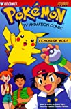 img - for Pokemon Tv Animation Comic: I Choose You! by Takeshi Shudo (1999-12-06) book / textbook / text book