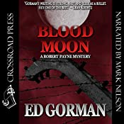 Blood Moon: A Robert Payne Mystery, Book 1 | Ed Gorman