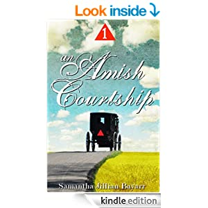 An Amish Courtship (VOLUME ONE)