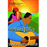 Ain't No Valley: A Novel ~ Sharon Ewell Foster