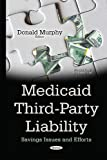 Medicaid Third-party Liability: Savings Issues and Efforts