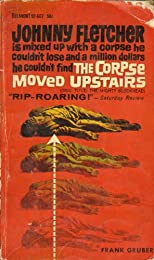 The Corpse Moved Upstairs