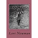 Looking To Be Seen: A Book of Poetry ~ Lori Newman