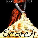 Scorch: Midnight Fire, Book 4 | Kaitlyn Davis