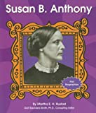 Susan B. Anthony (First Biographies)