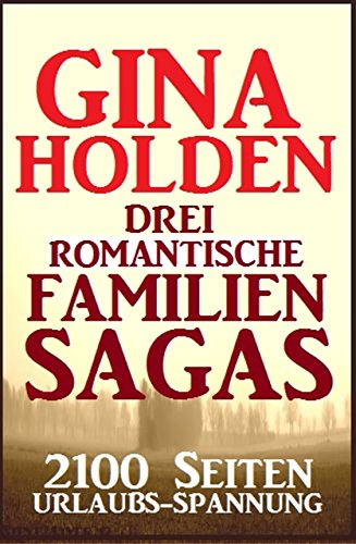 drei-romantische-familien-sagas-2100-seiten-urlaubs-spannung