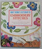Read Mary Thomas's Dictionary of Embroidery Stitches on-line
