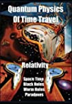 Quantum Physics of Time Travel: Relat...