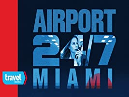 Airport 24/7 Miami Season 3