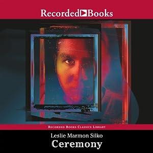 Ceremony | [Leslie Marmon Silko]
