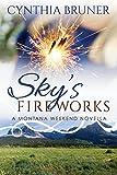 Sky's Fireworks: A Montana Weekend Novella
