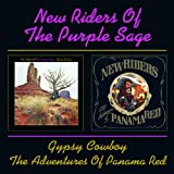 New Riders Of The Purple Sage -  Gypsy Cowboy / The Adventure Of Panama Red