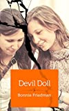 Devil Doll: A friendship gone awry