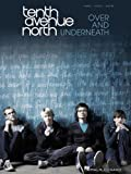 Tenth Avenue North Over And Underneath Pvg Book