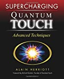 Supercharging Quantum Touch: Advanced Techniques