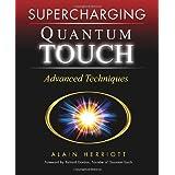 Supercharging Quantum-Touch: Advanced Techniques ~ Alain Herriott