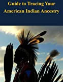img - for Guide to Tracing Your American Indian Ancestry book / textbook / text book