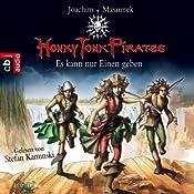 Es kann nur einen geben (Honky Tonk Pirates 4) | Joachim Masannek
