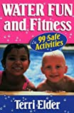 Water fun and fitness /