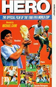 World Cup 1986 Film-Hero [VHS]