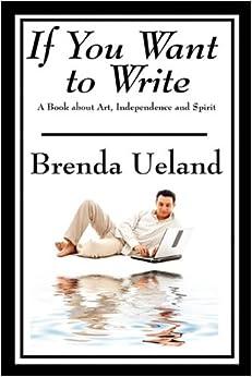 45 Fabulous Brenda Ueland Quotes