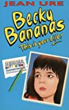 Becky Bananas: This Is Your Life (0006751482) by Ure, Jean