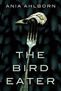 The Bird Eater by Ania Ahlborn ebook deal