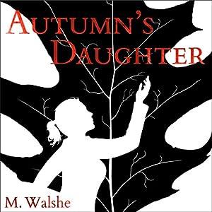 Autumn's Daughter Audiobook