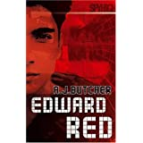Spy High 2: Edward Red (Spy High Series Two) ~ A. J. Butcher