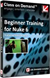 Class on Demand 99928: Beginner Training for Nuke 6 Online Streaming Educational Training Tutorial with Steve Wright (Multi)
