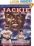 Jackie & Me (Baseball Card Adventures...