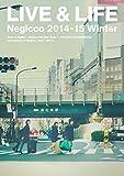 LIVE & LIFE Negicco 2014-15 Winter [DVD] -