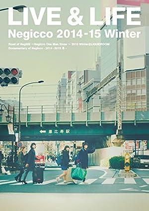 LIVE & LIFE Negicco 2014-15 Winter [DVD]