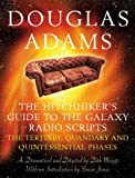 The Hitchhiker's Guide to the Galaxy Radio Scripts: v. 2: The Tertiary, Quandary and Quintessential Phases