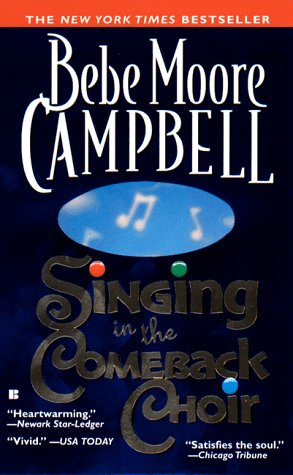 Singing in the Comeback Choir, Bebe Moore Campbell
