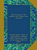 img - for Soil survey of the middle Gila Valley area, Arizona book / textbook / text book