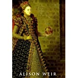 Elizabeth The Queenby Alison Weir
