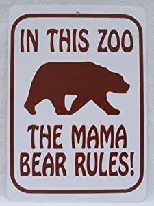 """Amazon.com : BEAR SIGN, """"MOM CAVE"""", IN THIS ZOO MAMA BEAR RULES, FUNNY"""