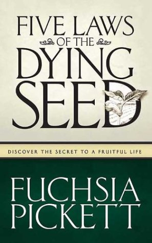 Five Laws Of The Dying Seed: Discover the Secret to a Fruitful Life PDF