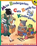 Miss Bindergarten Gets Ready for Kindergarten (Miss Bindergarten Books) (0140562737) by Slate, Joseph