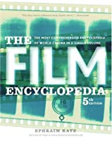The Film Encyclopedia 5e: The Most Comprehensive Encyclopedia of World Cinema in a Single Volume