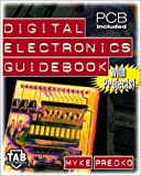 Digital Electronics Guidebook: With Projects!